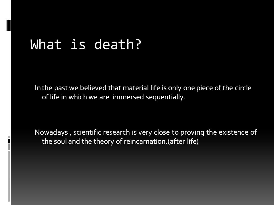 Why we are afraid of death.The word death is a taboo word in our time.
