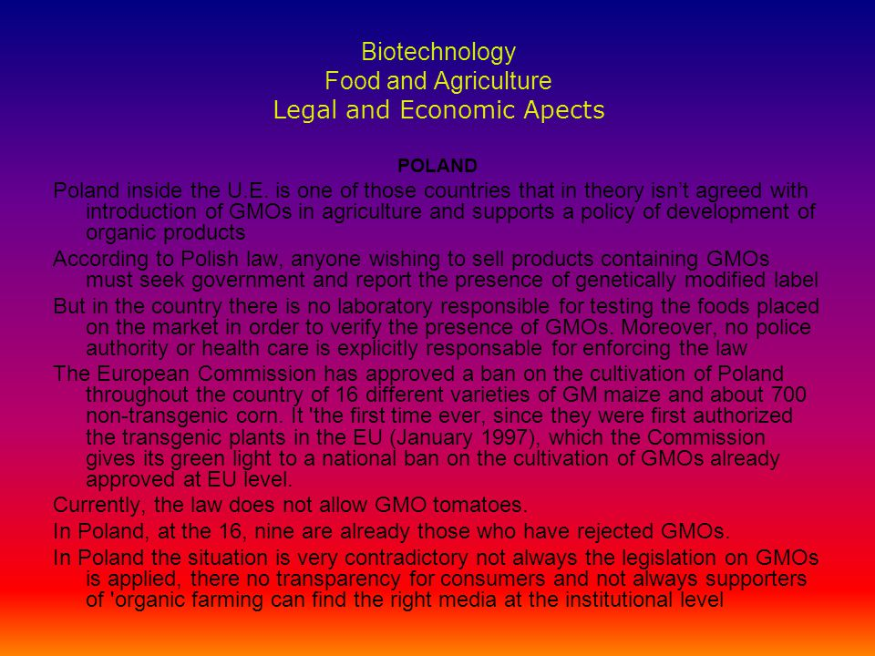 Biotechnology Food and Agriculture Legal and Economic Apects POLAND Poland inside the U.E.