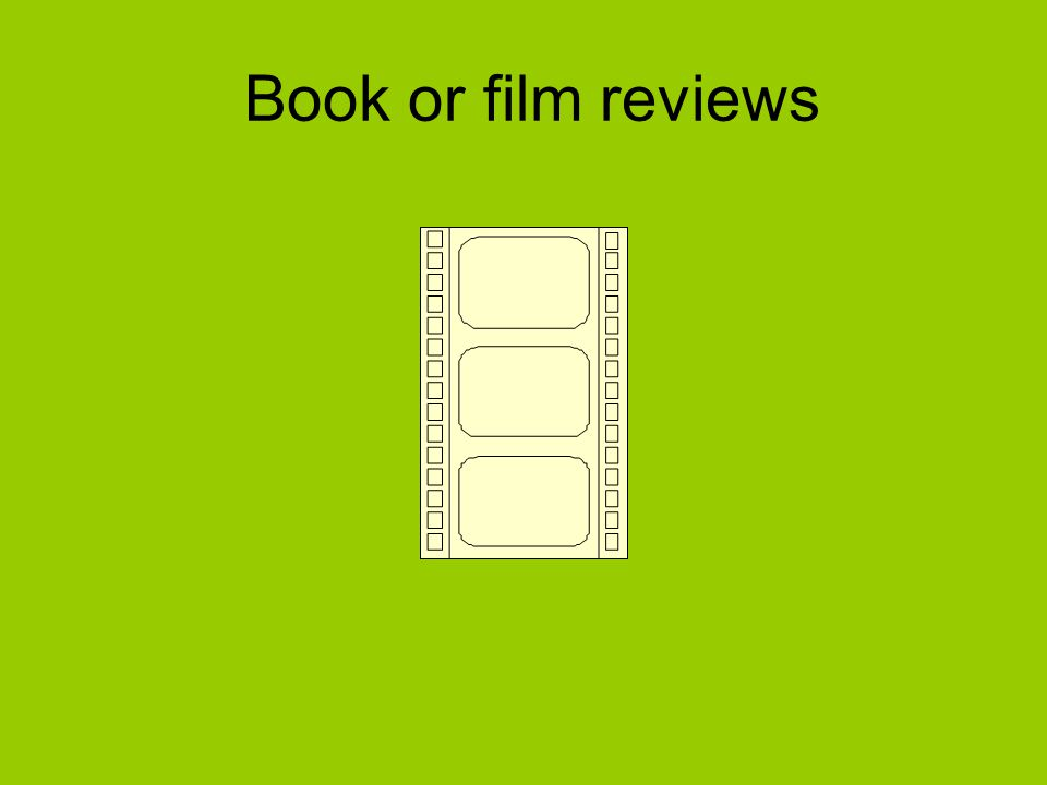 Book or film reviews