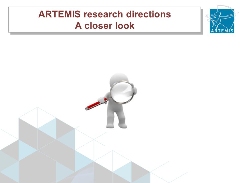 ARTEMIS research directions A closer look