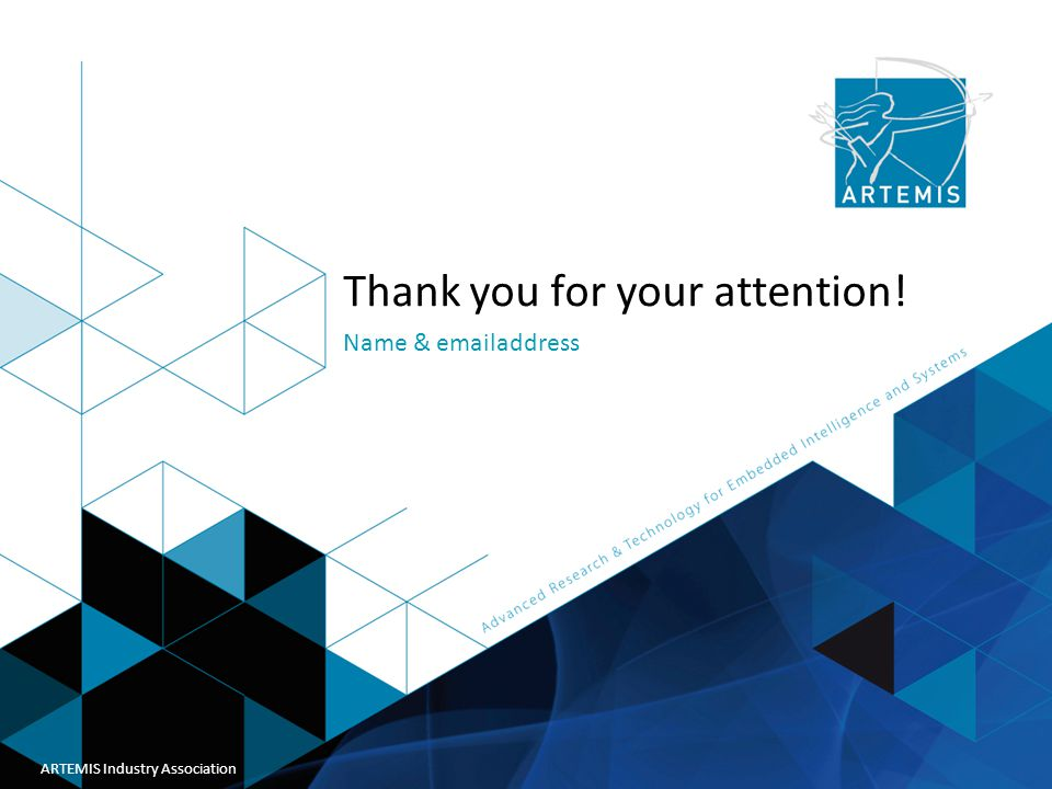 Title of presentation ARTEMIS Industry Association Thank you for your attention.