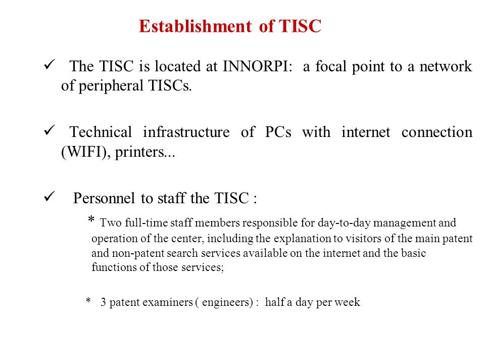 The TISC is located at INNORPI: a focal point to a network of peripheral TISCs.