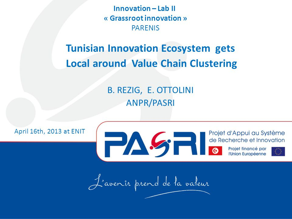 PASRI is … The Tunisian Ministry of Higher Education and Scientific Research (MESRS), in collaboration with the Tunisian Ministry of Industry (MI), launched PASRI , the Projet d'Appui au Système de Recherche et Innovation,funded by a grant from the European Union € 12 million.