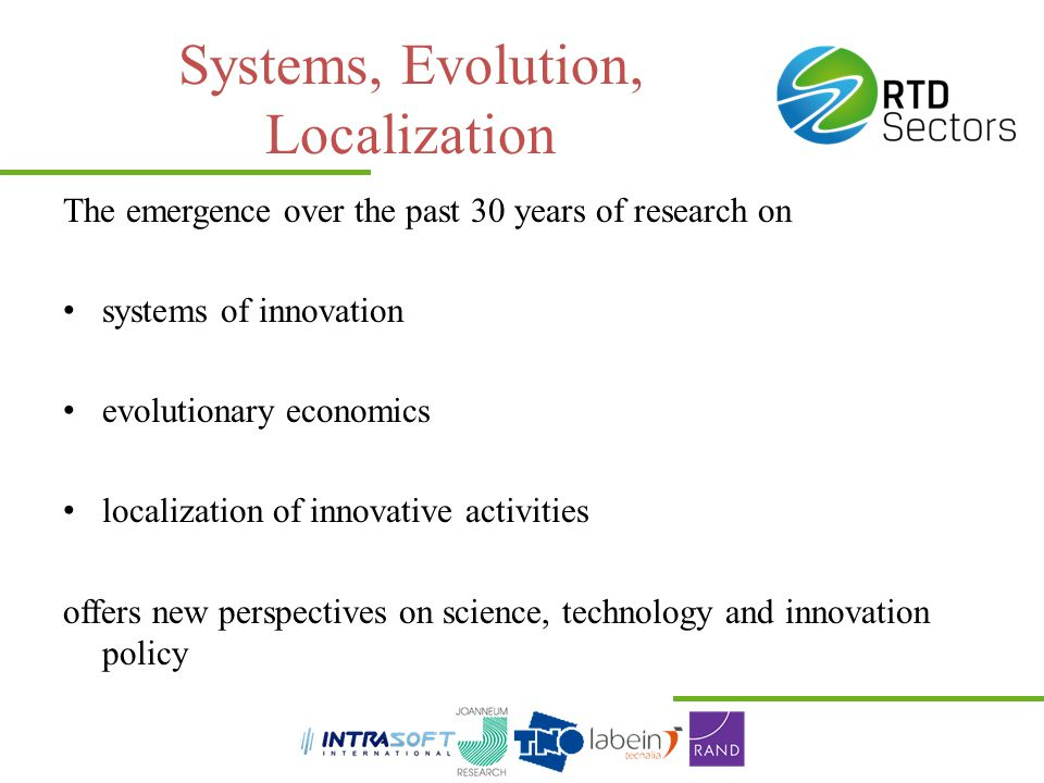 Systems, Evolution, Localization The emergence over the past 30 years of research on systems of innovation evolutionary economics localization of inno