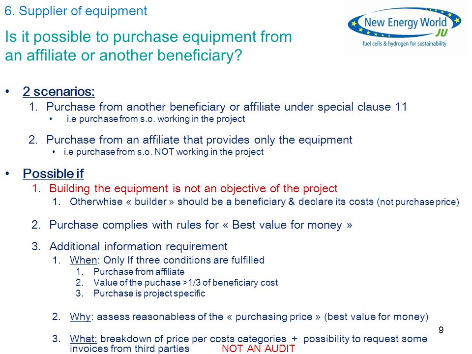 9 Is it possible to purchase equipment from an affiliate or another beneficiary.