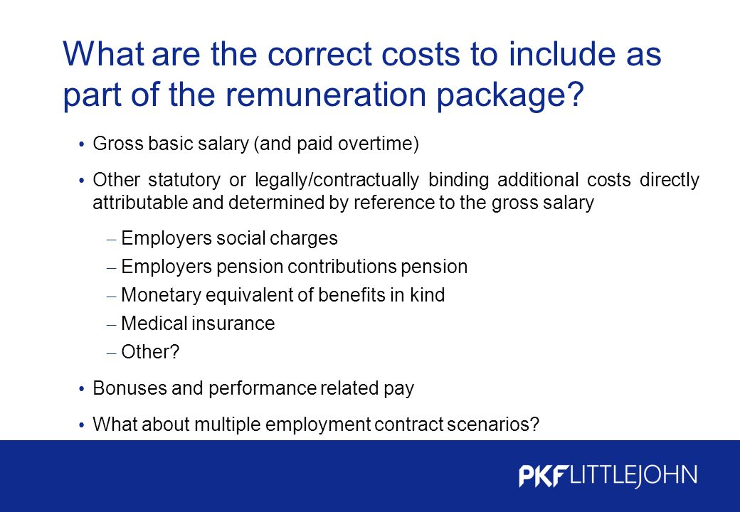 What are the correct costs to include as part of the remuneration package.