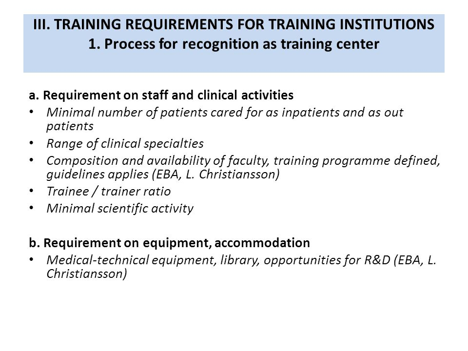 III. TRAINING REQUIREMENTS FOR TRAINING INSTITUTIONS 1.