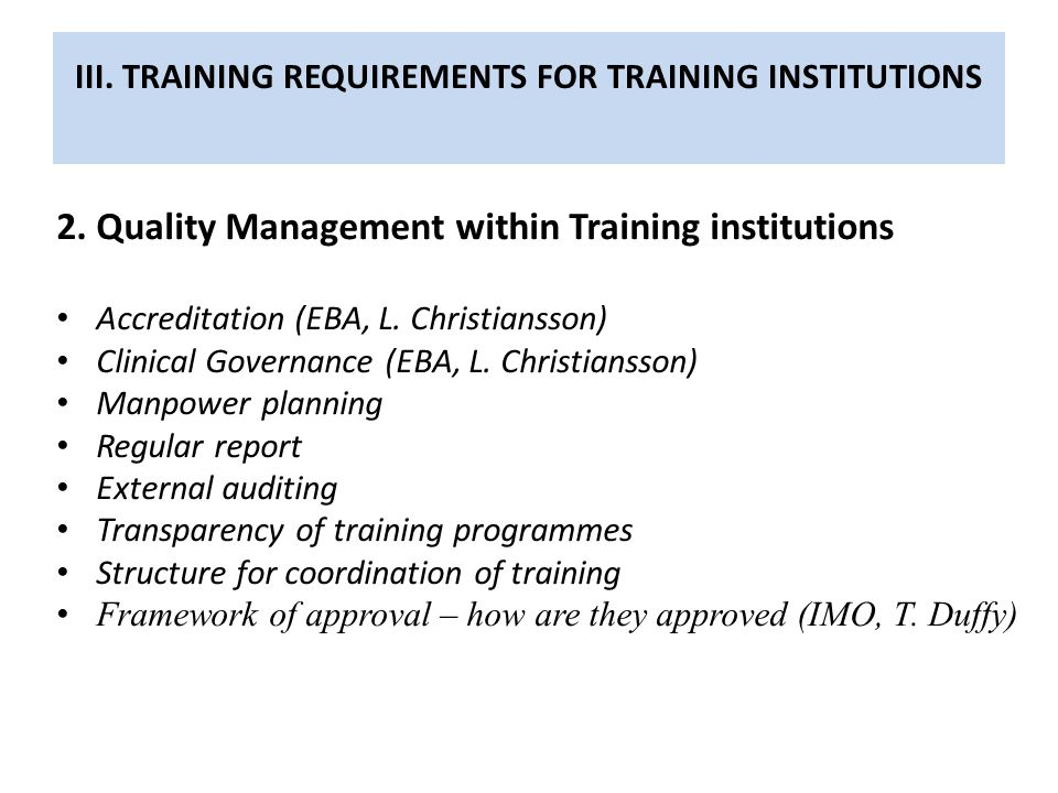 III. TRAINING REQUIREMENTS FOR TRAINING INSTITUTIONS 2.