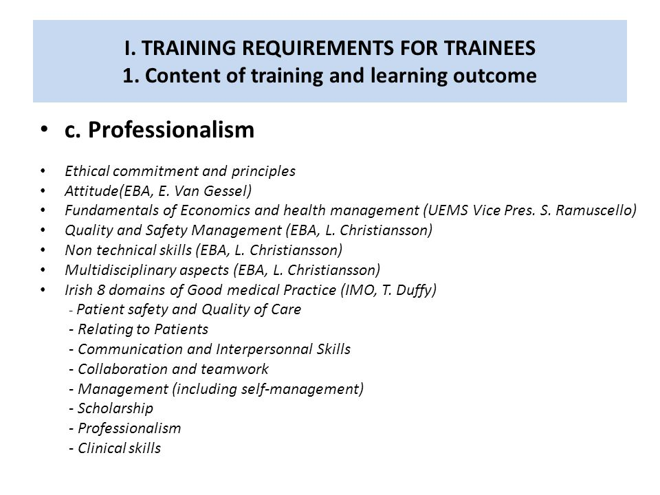I.TRAINING REQUIREMENTS FOR TRAINEES 2. Organisation of training a.