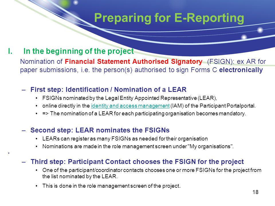 Preparing for E-Reporting I.In the beginning of the project Nomination of Financial Statement Authorised Signatory (FSIGN): ex AR for paper submission
