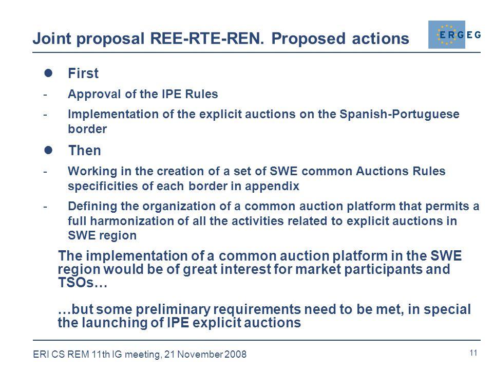 11 ERI CS REM 11th IG meeting, 21 November 2008 Joint proposal REE-RTE-REN.