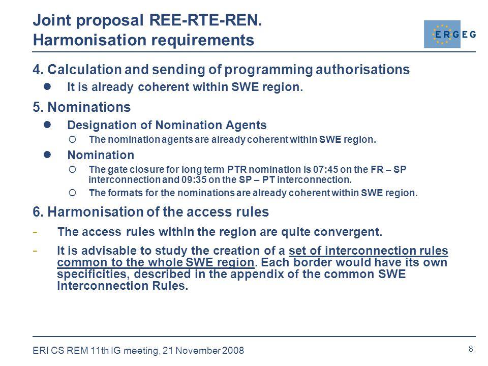 8 ERI CS REM 11th IG meeting, 21 November 2008 4.