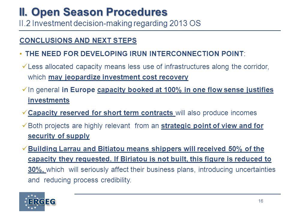 16 II. Open Season Procedures II.