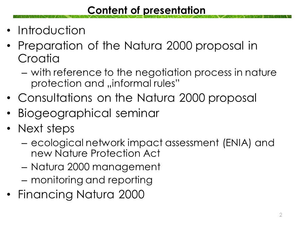 Introduction Natura 2000 – European ecological network Habitats Directive Annex I – habitat types Annex II - species Habitats Directive Annex I – habitat types Annex II - species Birds Directive Annex I Regulary occuring migratory birds (Art.