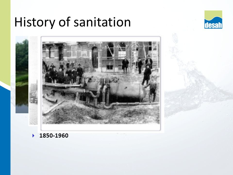  1850-1960 History of sanitation