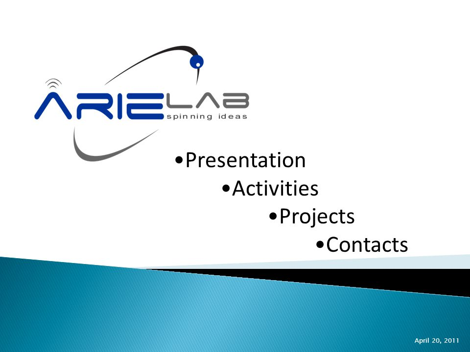  ArieLAB Srl is established in December 2004 as a technological spin-off of the Polytechnic University of Marche, Faculty of Engineering.