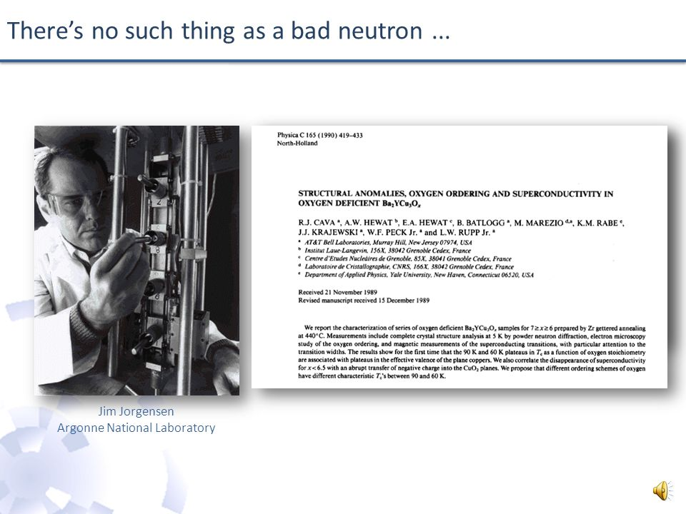 There's no such thing as a bad neutron... March / April 1987 NATO Advanced Study Institute on Chemical Crystallography with Pulsed Neutrons and Synchr
