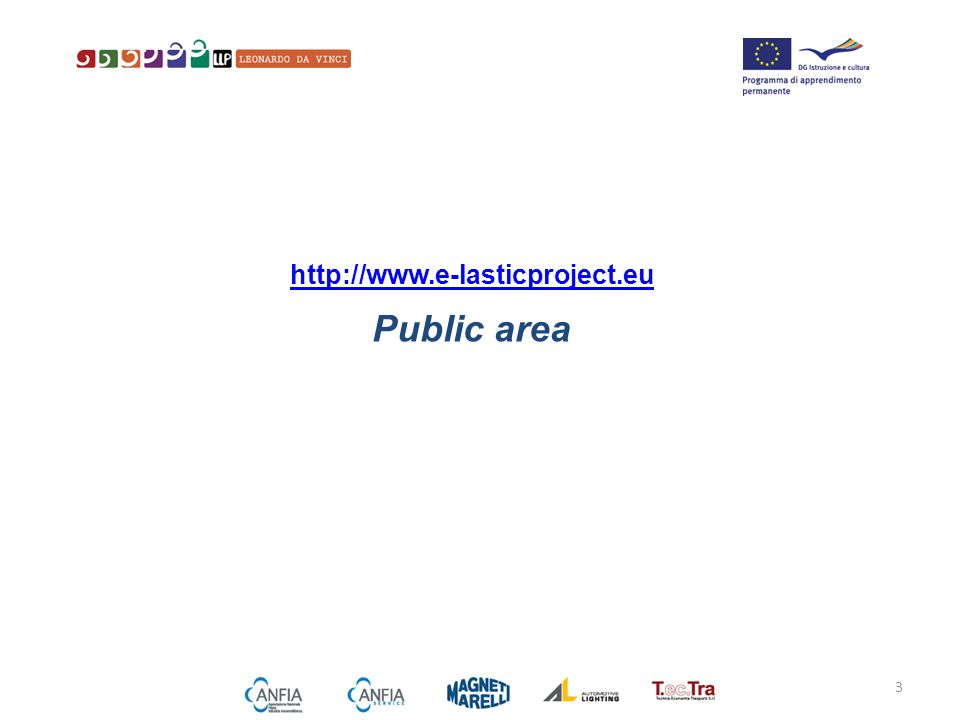 http://www.e-lasticproject.eu Public area 3