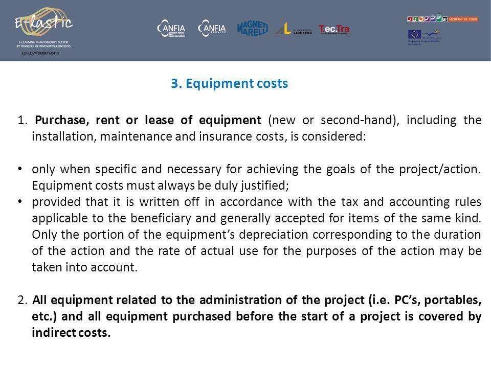 3. Equipment costs 1.