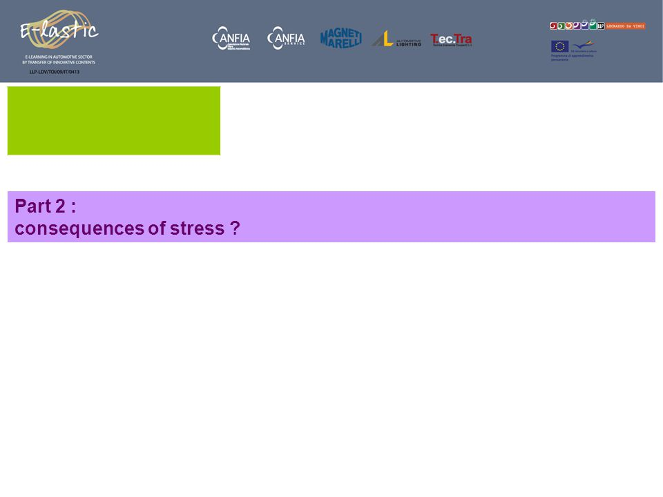 Part 2 : consequences of stress ?