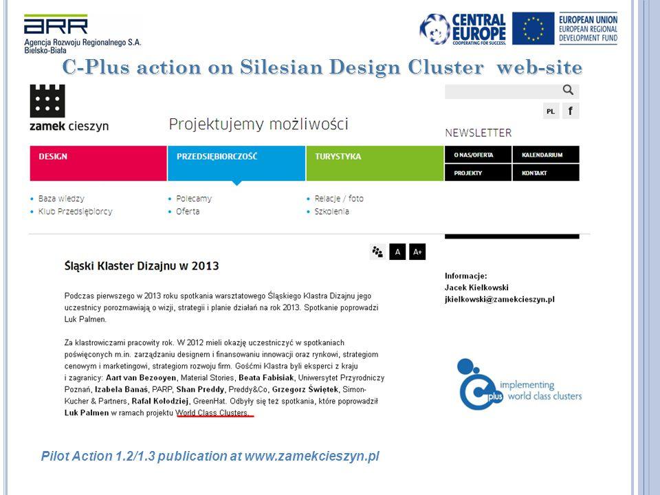 C-Plus action on Silesian Design Cluster web-site Pilot Action 1.2/1.3 publication at www.zamekcieszyn.pl
