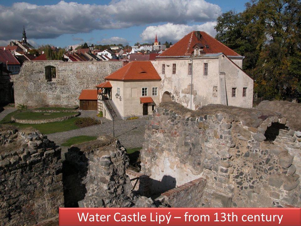 Water Castle Lipý – from 13th century