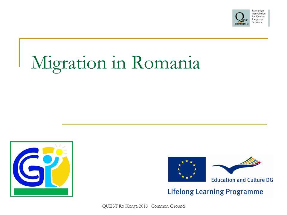 QUEST Ro Konya 2013 Common Ground Migration in Romania