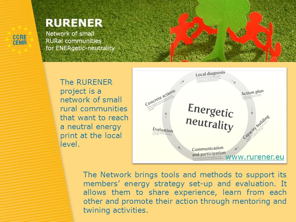 The RURENER project is a network of small rural communities that want to reach a neutral energy print at the local level.
