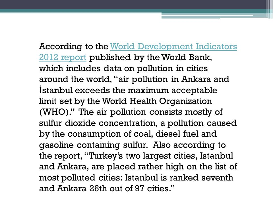Traffic in Turkey's capital, Ankara, is one factor that contributes to its air pollution problem.