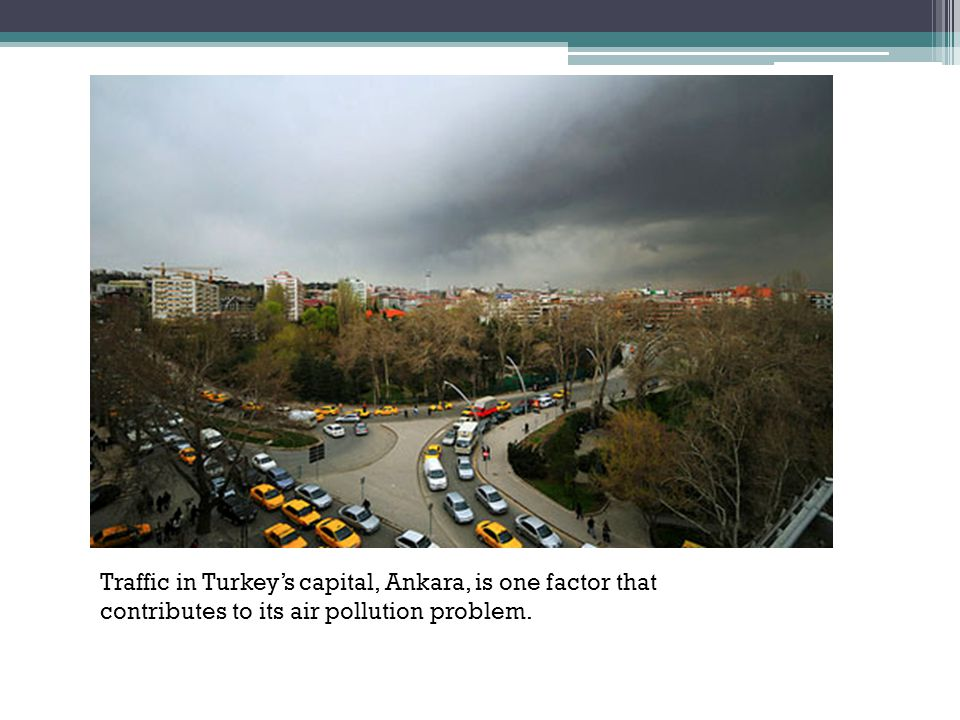 Turkey's urban growth has strengthened its industrial sector, which in effect has improved its economy.