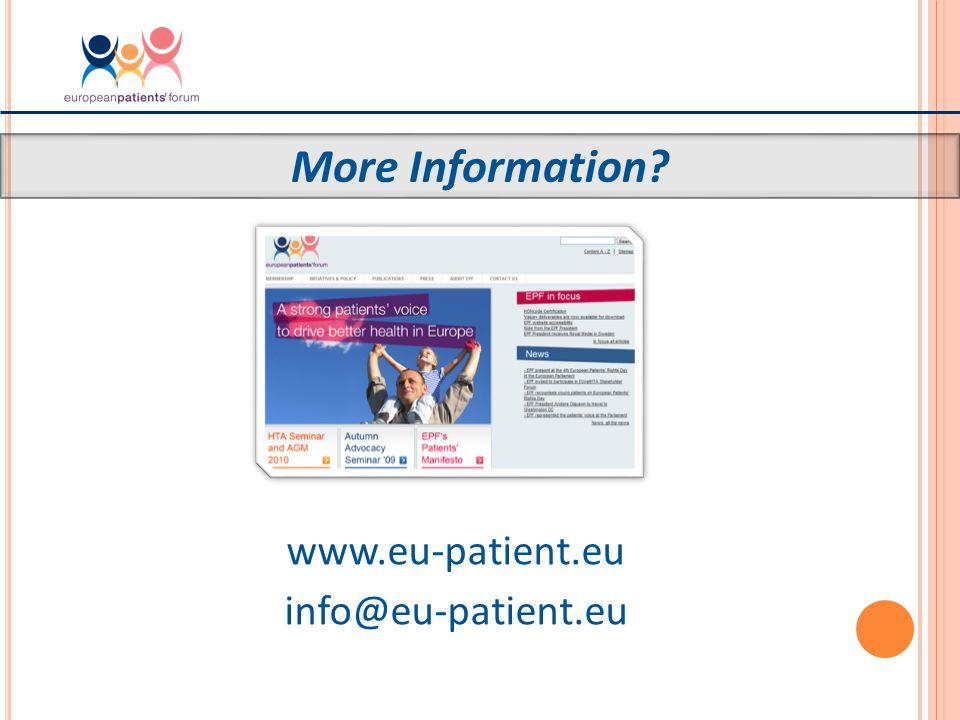 www.eu-patient.eu info@eu-patient.eu More Information