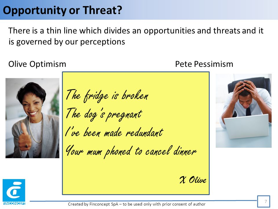 Opportunity or Threat.