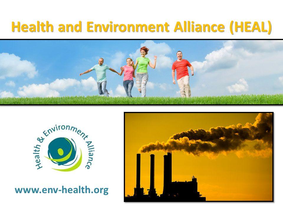Health and Environment Alliance (HEAL) www.env-health.org