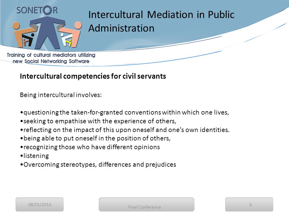 08/01/2014 10 How can we introduce intercultural competencies in the education of civil servants.