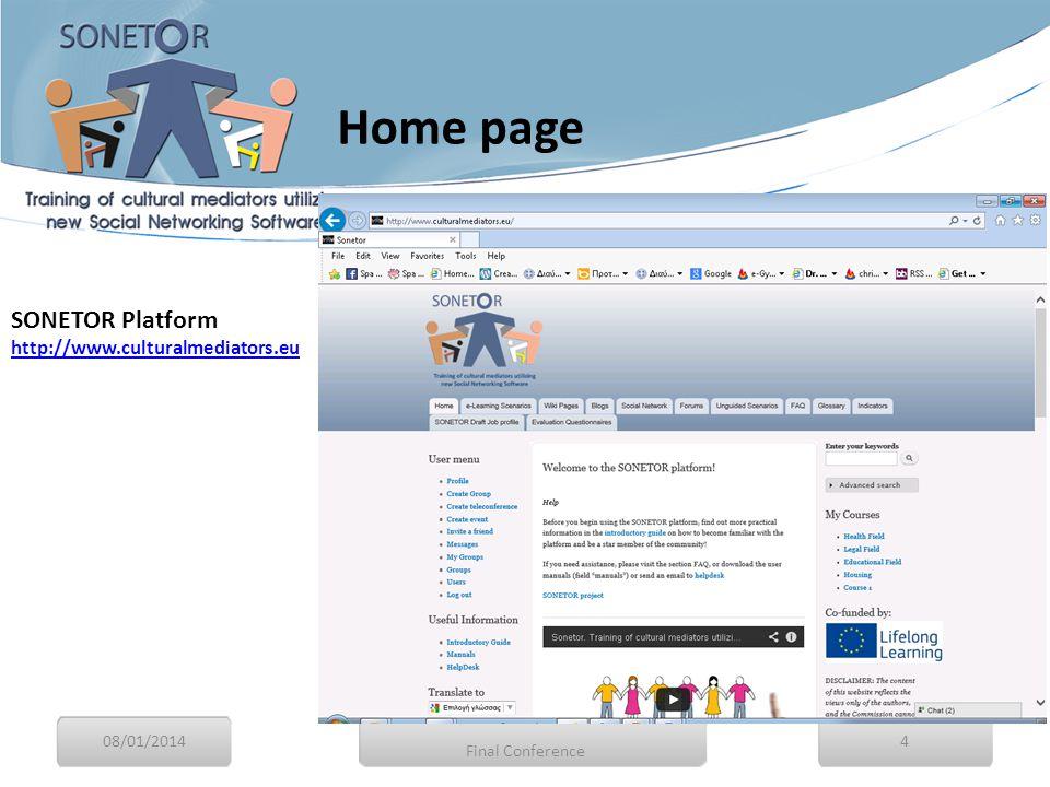 SONETOR Platform http://www.culturalmediators.eu http://www.culturalmediators.eu 08/01/20144 Final Conference Home page
