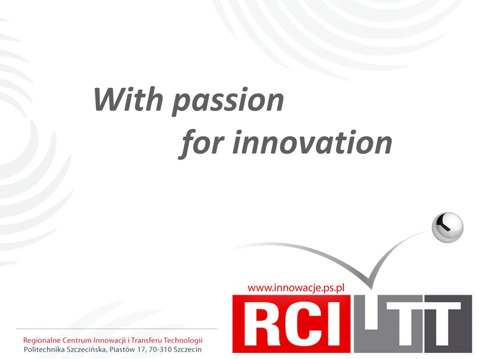 With passion for innovation