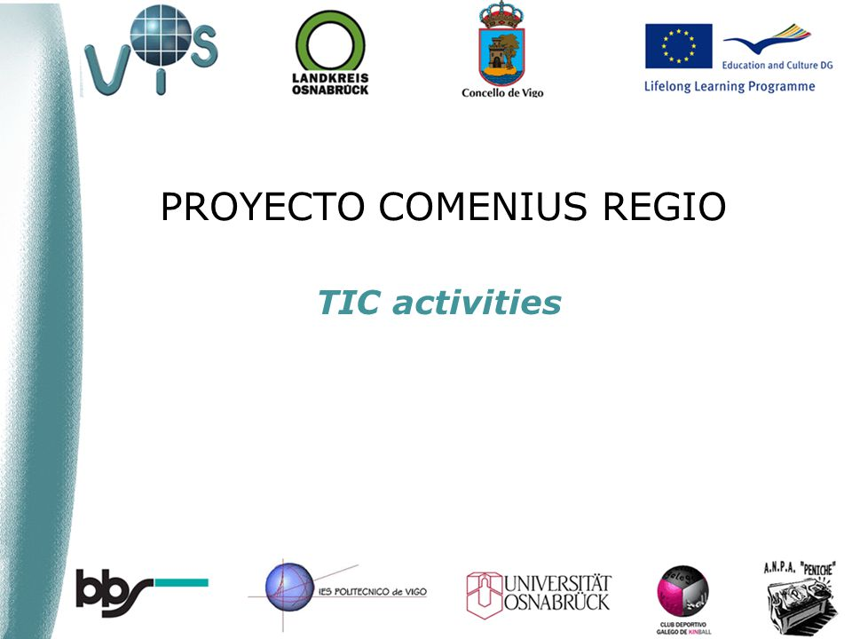 PROYECTO COMENIUS REGIO TIC activities