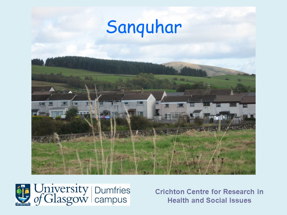 Crichton Centre for Research in Health and Social Issues Sanquhar