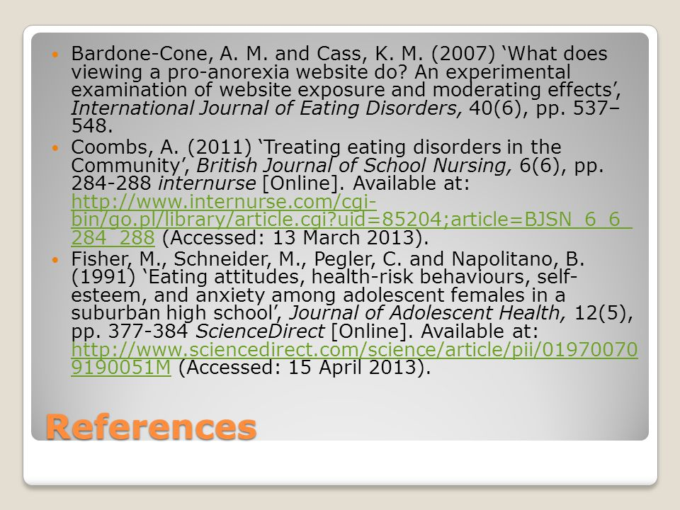 References Bardone-Cone, A. M. and Cass, K. M.