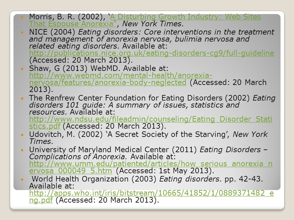 Morris, B. R. (2002), 'A Disturbing Growth Industry: Web Sites That Espouse Anorexia