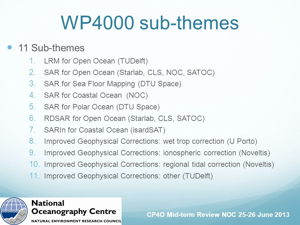 CP4O Mid-term Review NOC 25-26 June 2013 11 Sub-themes 1.