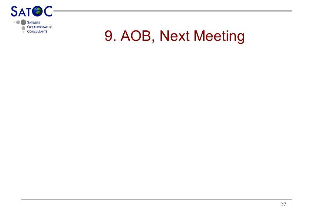 27 9. AOB, Next Meeting