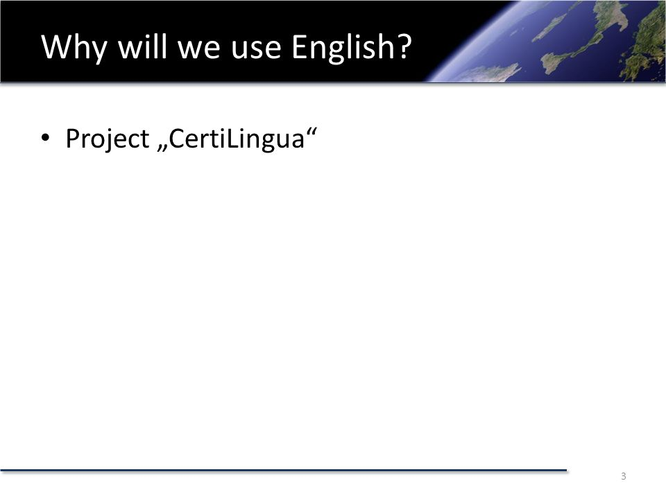 "Why will we use English Project ""CertiLingua 3"