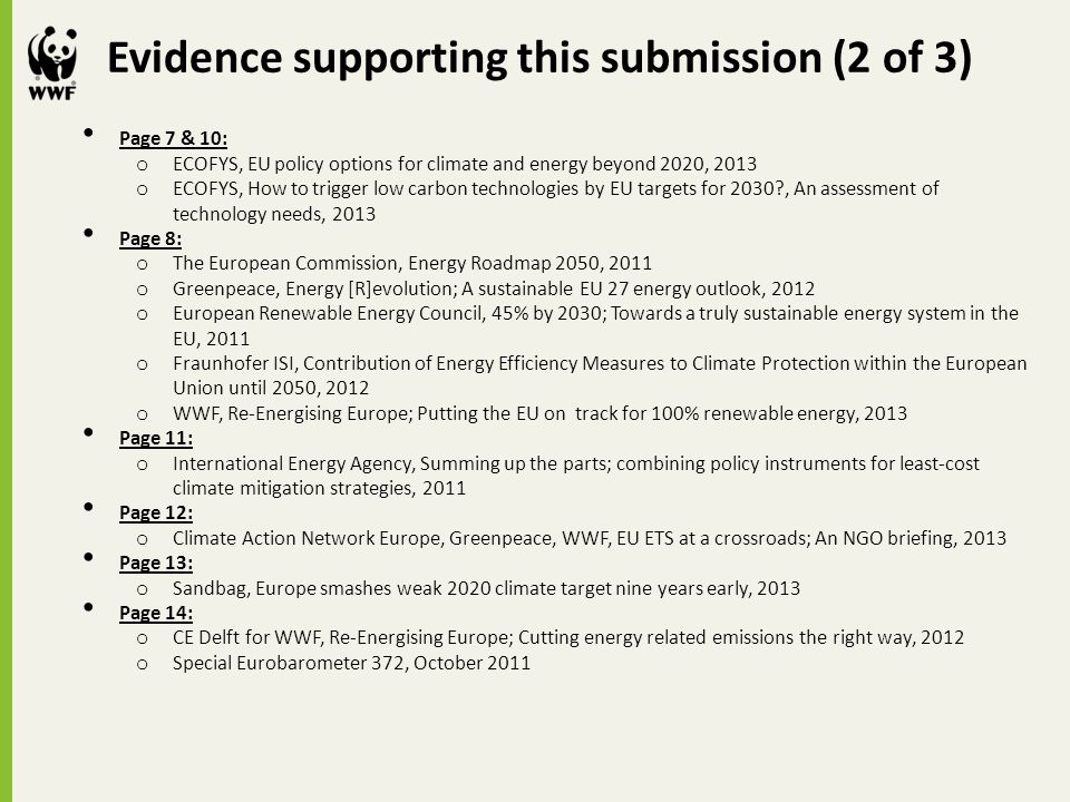 Page 7 & 10: o ECOFYS, EU policy options for climate and energy beyond 2020, 2013 o ECOFYS, How to trigger low carbon technologies by EU targets for 2