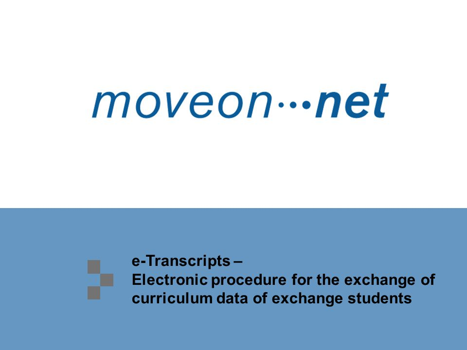 e-Transcripts – Electronic procedure for the exchange of curriculum data of exchange students
