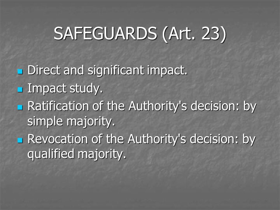 SAFEGUARDS (Art. 23) Direct and significant impact.