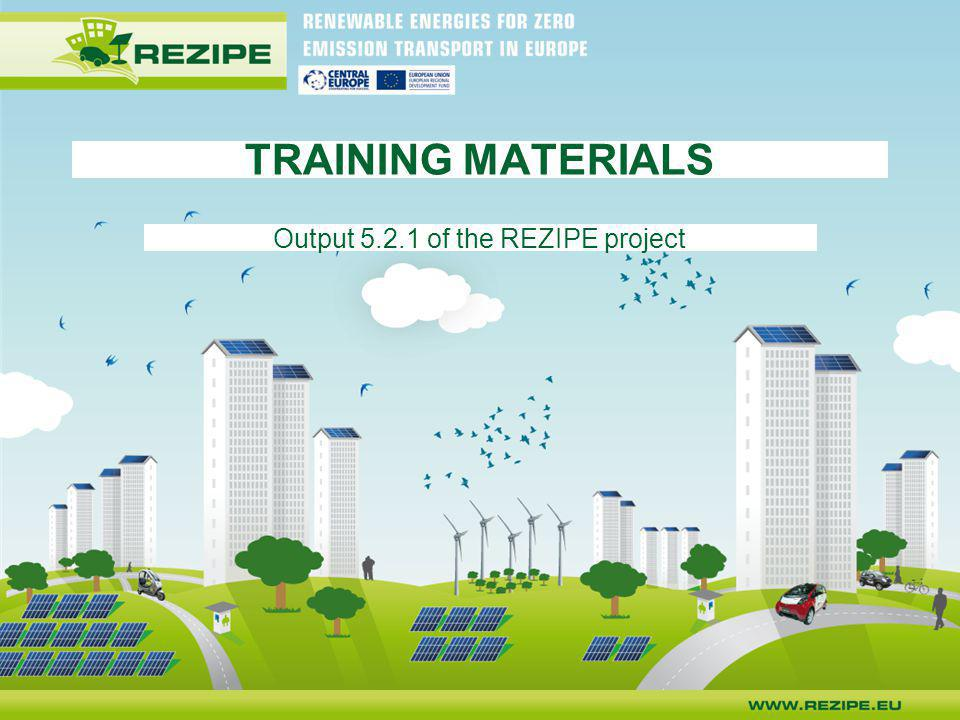 TRAINING MATERIALS Output 5.2.1 of the REZIPE project