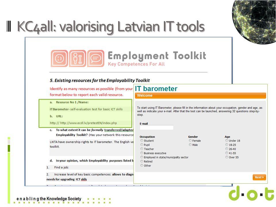 www.d–o–t.eu KC4all: valorising Latvian IT tools