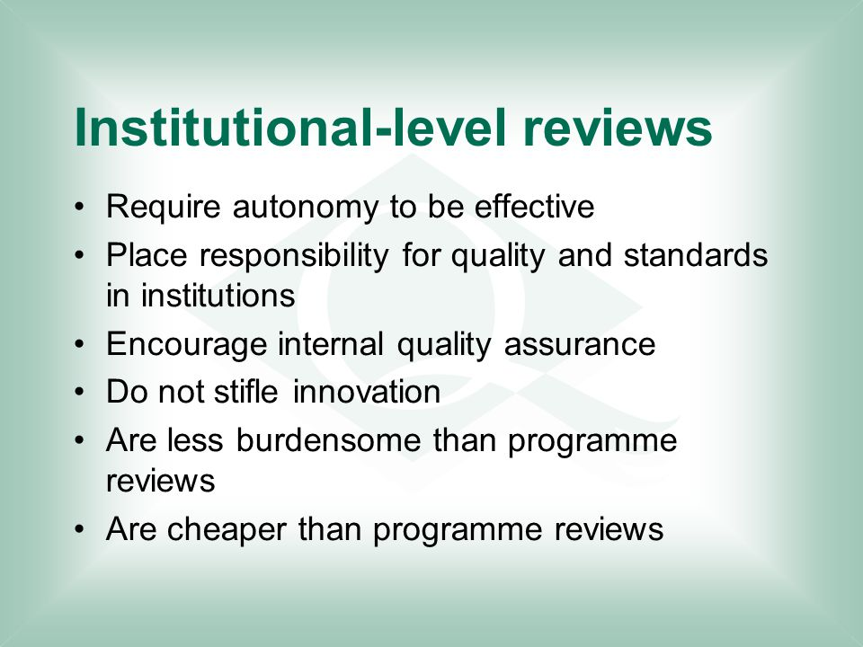Comments the institution's arrangements for maintaining appropriate academic standards of postgraduate research programmes the institution's approach to developing and implementing institutional strategies for enhancing the quality of its educational provision, both taught and by research the reliance that can reasonably be placed on the accuracy and completeness of the information that the institution publishes about the quality of its educational provision and the standards of its awards.