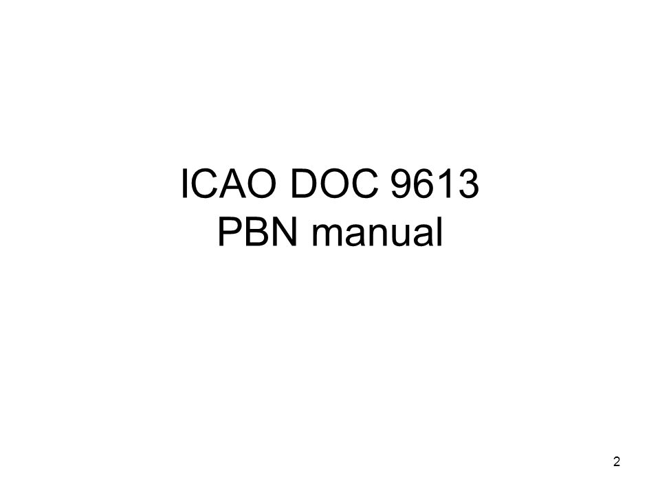 3 Background RNP concept initially published by ICAO: Doc 9613 (RNP Manual) –RNP types only identified by an accuracy value –Lack of Airworthiness regulation or Guidance materials (except for RNP 10) –Industry has developed ED-75/DO-236 In parallel, development of RNAVs with specific requirements in different regions of the world  ICAO decision in 2003 to set up RNPSORSG (RNP and Special Requirements Study Group)